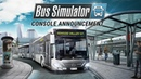 Bus Simulator - Console Announcement Trailer (EN)