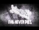 Judas Priest - Evil Never Dies snippet