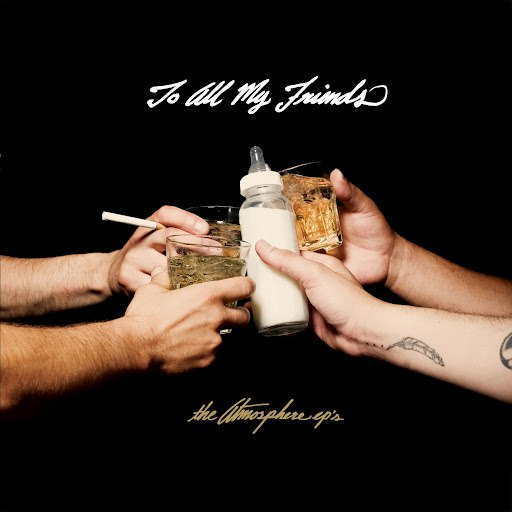 Atmosphere альбом To All My Friends, Blood Makes The Blade Holy: the Atmosphere ep's [INSTRUMENTAL]