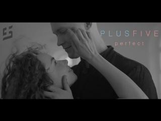 PlusFive - Perfect (Ed Sheeran a cappella cover)