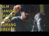 REVIEW FILM THE GIFT, APAKAH HANUNG X REZA = QUALITY CONTENT - Cine Crib Vol. 107