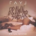 Ray J альбом Brown Sugar (feat. Lil Wayne) - Single