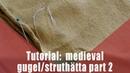 Tutorial: Sew a medieval gugel/struthätta part 2