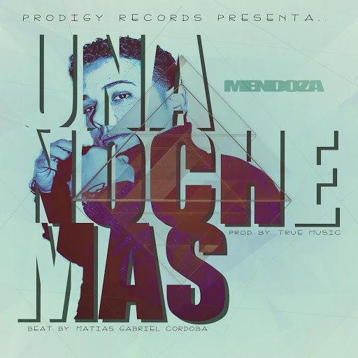 Mendoza альбом Una Noche Mas