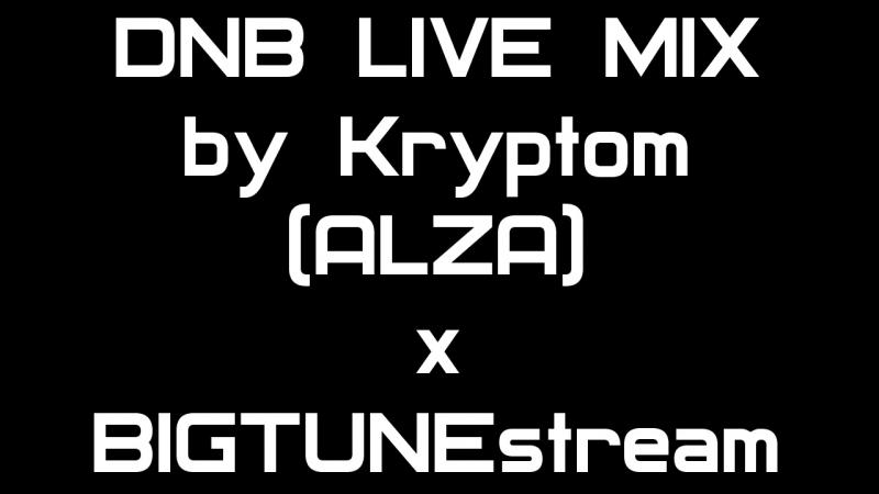Krypton (ALZA) - DNB LIVE MIX