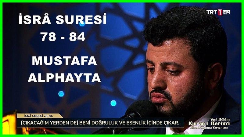 Kur'an ı Kerim'i Güzel Okuma Yarışması Hafta Finali Mustafa Alphayta