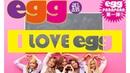 I WANNA DANCEカバー➡【I LOVE egg】eggパラパラ♡TIK TOKでも配信中!!
