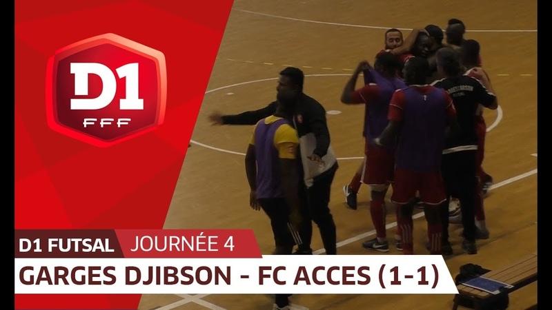J4 Garges Djibson Futsal FC Acces 1 1