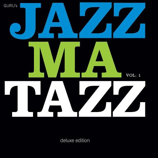 Guru альбом Guru's Jazzmatazz, Vol. 1 (Deluxe Edition)