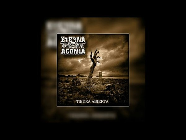 ETERNA AGONIA - TIERRA ABIERTA - FULL ALBUM - HARDCORE WORLDWIDE (OFFICIAL HD VERSION HCWW)