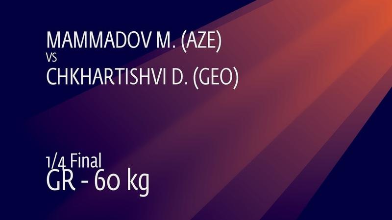 1/4 GR - 60 kg: M. MAMMADOV (AZE) v. D. CHKHARTISHVI (GEO)