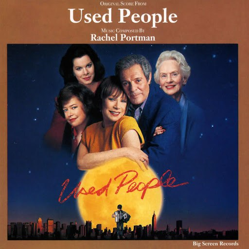 Rachel Portman альбом Used People (Original Score)