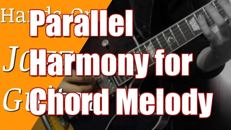 Jazz Guitar Hands On Lesson 13 - Parallel Harmony for Chord Melody