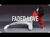 1Million dance studio Faded Love - Tinashe (ft. Future) / Tina Boo Choreography