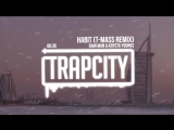Rain Man Krysta Youngs - Habit (T-Mass Remix)