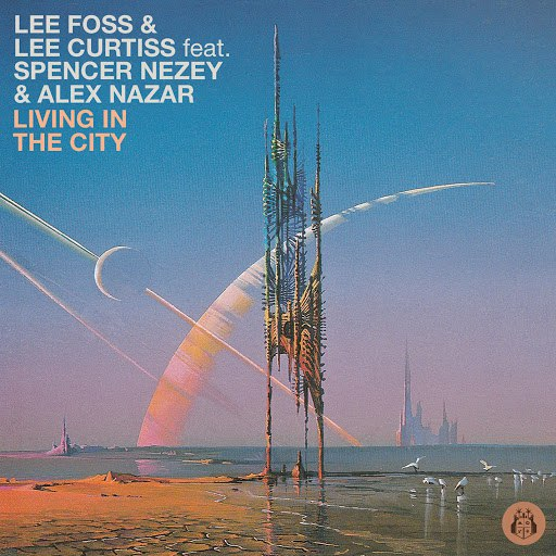 Lee Foss альбом Living In The City