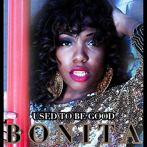 "Bonita альбом ""Use to Be Good"""