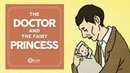Learn English Listening | English Stories - 39. The Doctor and the Fairy Princess