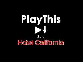 Eagles - Hotel California (solo)