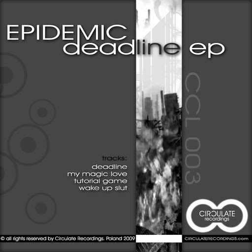 Epidemic альбом Deadline EP