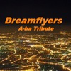 "A-ha tribute """"Dreamflyers"""""