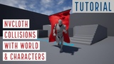 NvCloth collision with World and Characters - Unreal Engine 4 Tutorial