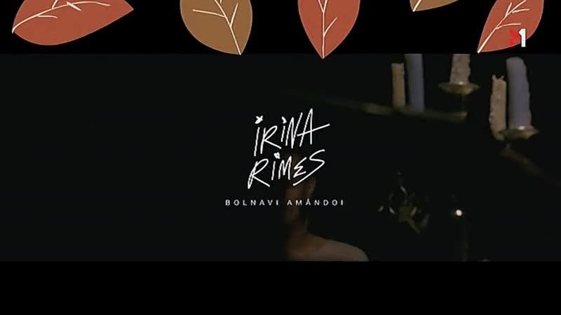 IRINA_RIMES_BOLNAVI_AMANDOI