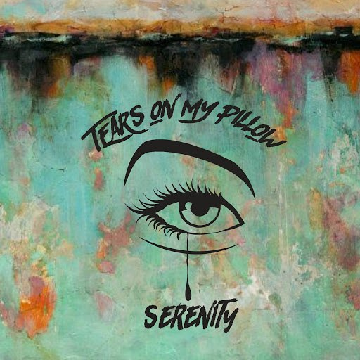 Serenity альбом Tears on My Pillow