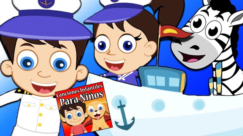 La Mar Estaba Serena   Canciones Infantiles Para Niños   Rondas Infantiles   Spanish Nursery Rhymes