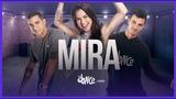 Mira - Jerry Rivera, Yandel FitDance Life (Coreograf