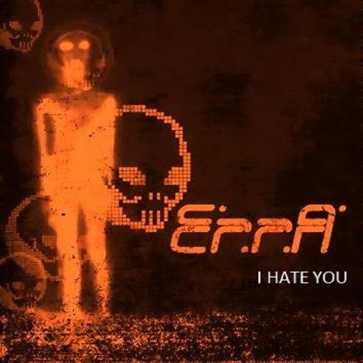 Erra альбом I Hate You
