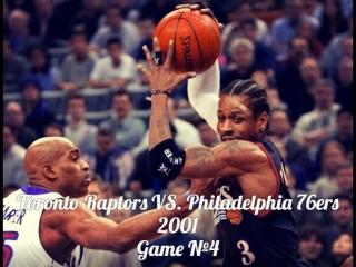 Toronto Raptors VS. Philadelphia 76ers 2001 Game №4