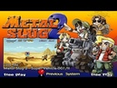 Metal Slug 2 Super Vehicle 001 II Arcade Прохождение Walkthrough