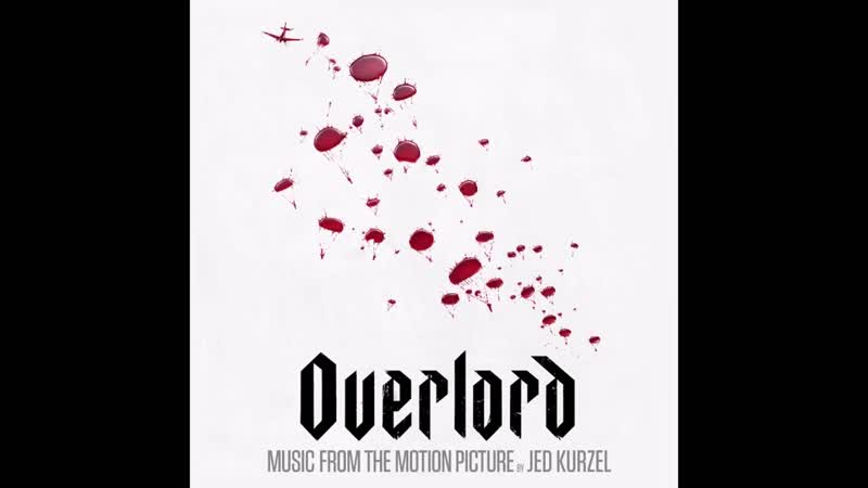 Overlord (Music from the Motion Picture) ¦ Full Album