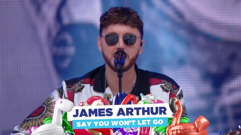 James Arthur - 'Say You Won't Let Go' (Live at Capital's Summertime Ball 2018)