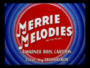 Merrie Melodies - Intros and Closings (1931-1969)
