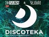 DJ DMITRY KOZLOV &amp DJ ALEX KLAAYS - DISCOTEKA vol.18 (BASSLINE &amp FUTURE HOUSE)