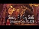 SMAG PÅ DIG SELV live in Saint Petersburg 01 10 2018