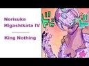 Norisuke Higashikata IV - King Nothing JJBA Musical Leitmotif