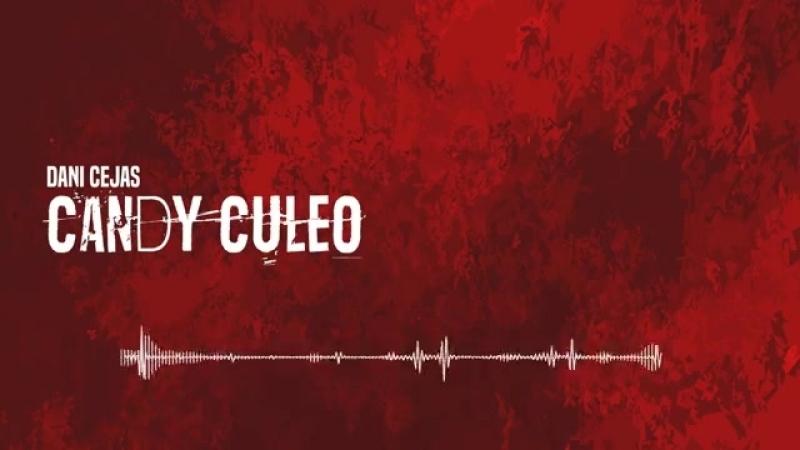 Dani Cejas - Candy Culeo (Flowremix 2016).mp4