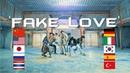 WSIB: Fake Love by BTS (방탄소년단) (10 different languages)