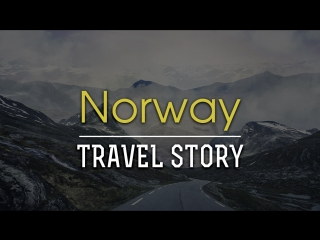 Norway I TRAVEL STORY