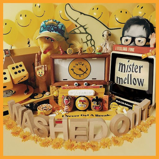 Washed Out альбом Mister Mellow