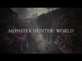 Monster Hunter_ World - PC Trailer