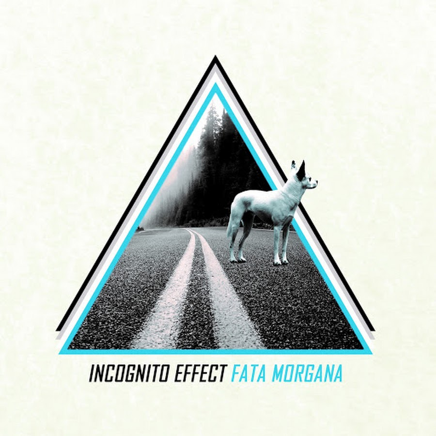 Incognito Effect – Fata Morgana (2018)