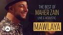 Maher Zain - Mawlaya | ماهر زين - مولاي (Live Acoustic - 2018)