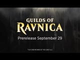 Magic׃ The Gathering – Guilds of Ravnica׃ Official Trailer