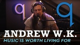 Andrew W.K. - Music Is Worth Living For (LIVE)