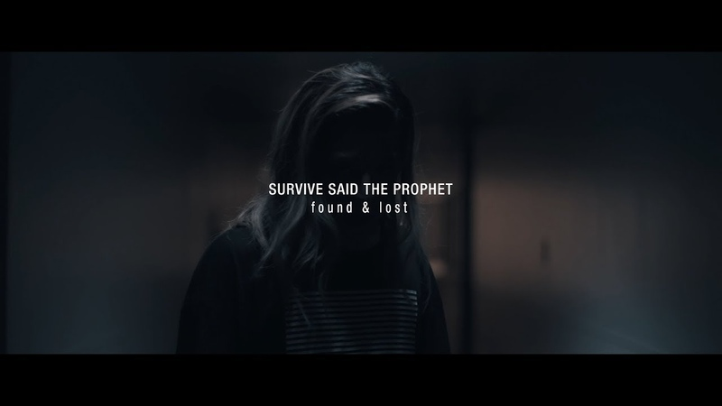 Survive Said The Prophet - found lost | Official Teaser