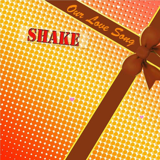 shake альбом Our Love Song